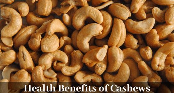 Benefits of Cashews