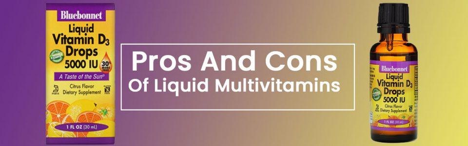 pros and cons of liquid multivitamins