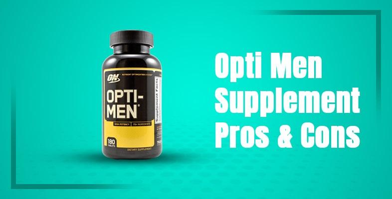 Opti Men Supplement pros & cons