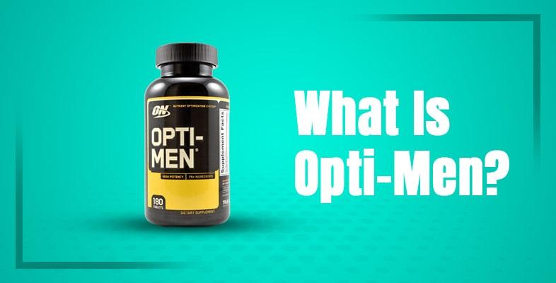 What Is Opti-Men