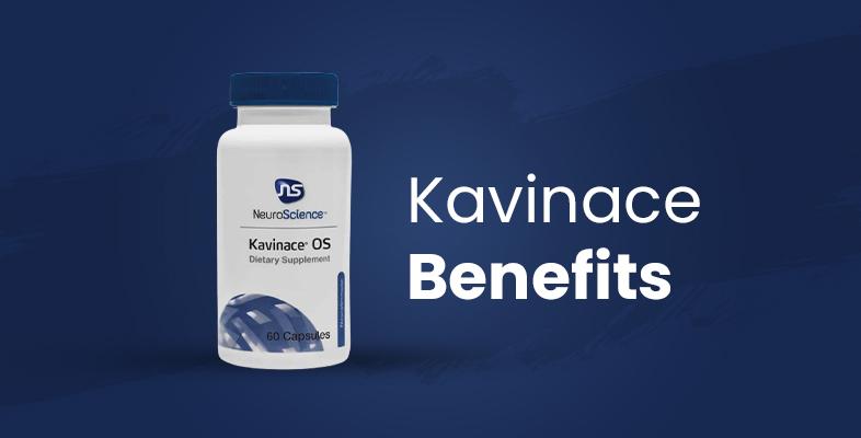 Kavinace Benefits