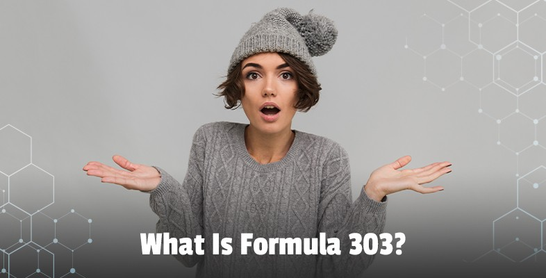 What Is Formula 303